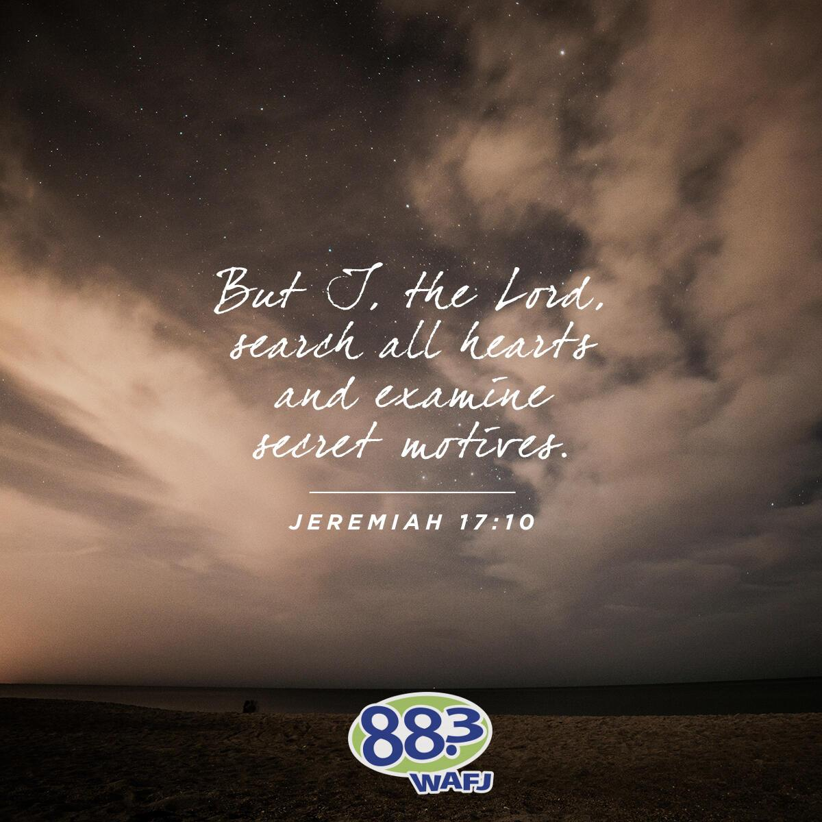Jeremiah 17:10 - Verse of the Day