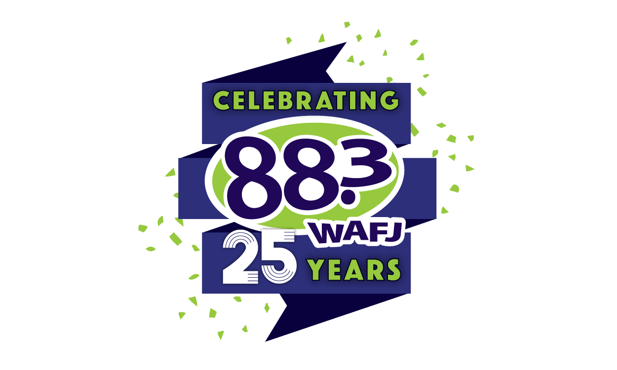 Celebrating 25 Years of 88.3 WAFJ