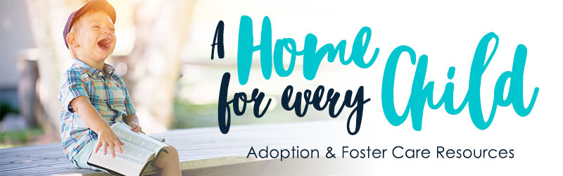 Adoption & Foster Care Resources