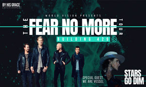 The Fear No More Tour with Building 429