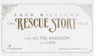 Zach Williams - The Rescue Story Tour