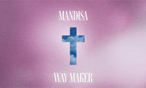 Mandisa - Way Maker